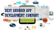 Professional Android App Development Company - Hire Android Developer