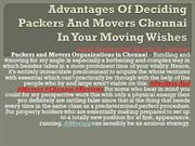 Advantages Of Deciding Packers And Movers Chennai In Your Moving Wishe