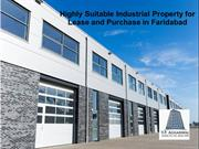Highly Suitable Industrial Property for Lease and Purchase in Faridaba