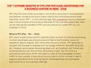 Top 7 extreme benefits of PPC (Pay-Per-Click) advertising for a busine