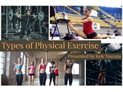 Types Of Physcial Exercise by Koh Tsuruta