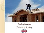 Types of Roofing Services in Oregon | Deschutes Roofing