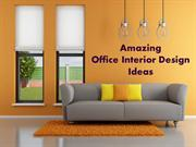 Amazing Office Interior Design Ideas