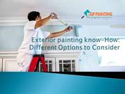 Exterior painting know how Different options to consider