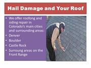 Hail Damage and Your Roof