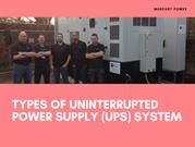 Types Of Uninterrupted Power Supply (UPS) System
