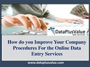 Outsource Online Data Entry Services by DataPlusValue
