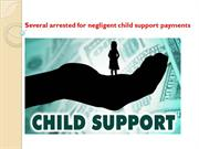 Several arrested for negligent child support payments