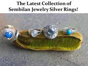 The Latest Collection of Sembilan Jewelry Silver Rings!
