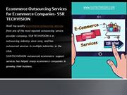 Avail Low-Cost Ecommerce Outsourcing Services | SSR TECHVISION