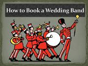 How to Book a Wedding Band
