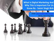 What Is Digital Marketing And Why This Is Important For Us Know By - S