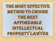 The Most Effective Method to Choose the Best Affordable Intellectual P