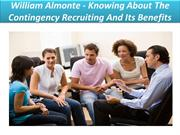 William Almonte - Knowing About The Contingency Recruiting And Its Ben