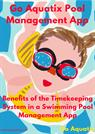 Benefits of the Timekeeping System in a Swimming Pool Management App
