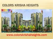 Colors Krisha Heights by Colors Housing Society in DDA L zone project