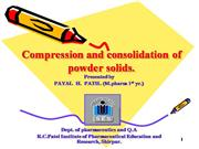 Compression & Consolidation of Powder