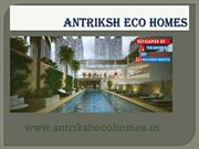 Affordable Housing for All in Antriksh Eco Home at Dwarka L Zone Proje