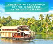 4 Reasons Why You Should Opt For Kerala Tour Packages This Season