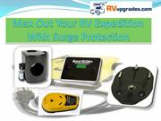 Max Out Your RV Expedition With Surge Protection