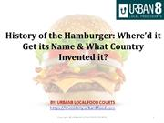 History of the Hamburger_ Where'd it Get its Name & What Country Inven