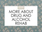 More About Drug And Alcohol Rehab