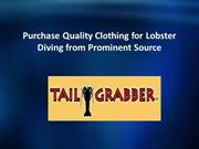Purchase Quality Clothing for Lobster Diving from Prominent Source