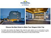 Choose the Best Hotel to Make Your Niagara Falls Trip Fully Enjoyable