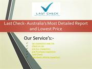 Last Check- Australias Most Detailed Report and Lowest Price