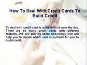 How To Deal With Credit Cards to Build Credit - Apply Now Credit