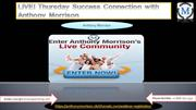 LIVE! Thursday Success Connection with Anthony Morrison
