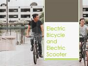 Electric Bicycle and Electric Scooter