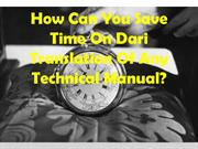 How Can You Save Time On Dari Translation Of Any Technical Manual?