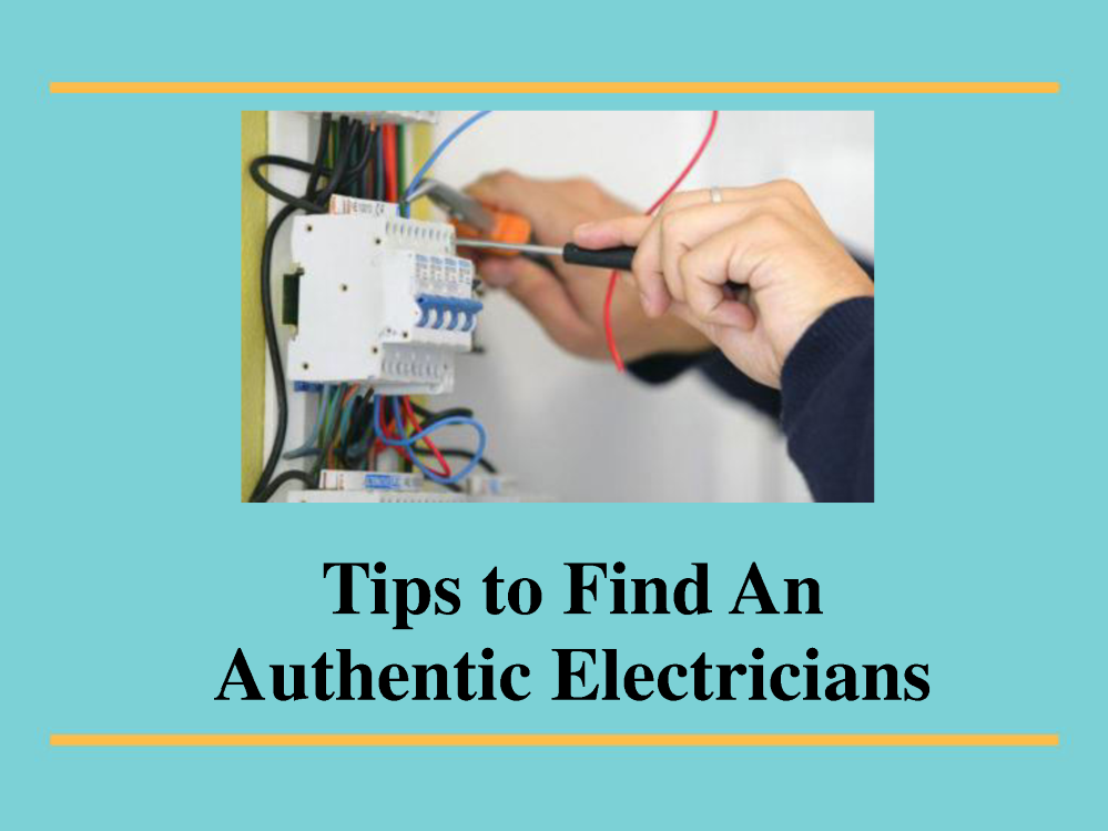 Find An Electrician >> Tips To Find An Authentic Electricians Authorstream