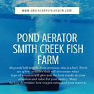 Aeration equipment -Smith CReek Fish Farm