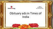 Release Obituary Ads in Times of India Newspaper Online via Bookadsnow