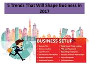 5 Trends That Will Shape Business in 2017