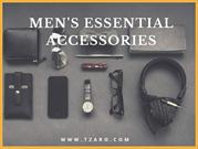 MEN'S ESSENTIAL ACCESSORIES.