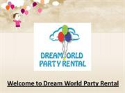 Welcome to Dream World Party Rental