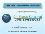 Best Dental Clinic with Best Dentist at Jamnagar, Gujarat, India