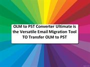 Convert OLM to PST Outlook