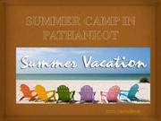 SUMMER CAMP IN PATHANKOT