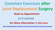 Common Exercises after Joint Replacement Surgery