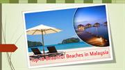top 10 Beautiful Beaches in Malaysia