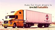 Rules for Truck Drivers to Avoid Fatality