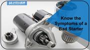 Know the Symptoms of a Bad Starter