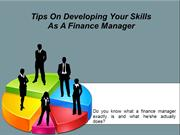 Tips On Developing Your Skills As A Finance Manager