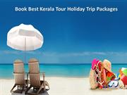 Book Best Kerala TourHoliday Trip Packages