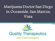 The Best Marijuana Doctor San Diego in Oceanside, San Marcos, Vista
