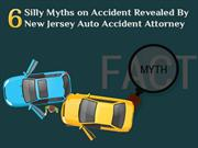 6 Silly Myths on Accident Revealed By Auto Accident Attorney
